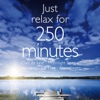 Just Relax for 250 Minutes ジャケット写真