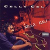 Celly Cel - It's Goin Down