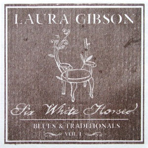 Laura Gibson - All the Pretty Horses