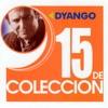 15 de Colección: Dyango, 2004