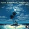 White Island Music Compilation