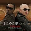 I Wanna (feat. Pitbull) - Single, Honorebel