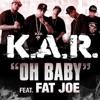 Oh Baby feat Fat Joe Single