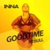 Good Time (feat. Pitbull) - Single, Inna