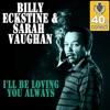 I'll Be Loving You Always (Remastered) - Single