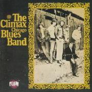 The Climax Chicago Blues Band - The Climax Chicago Blues Band - The Climax Chicago Blues Band