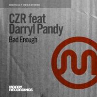 Bad Enough (feat. Darryl Pandy) - EP