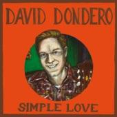 David Dondero - When the Heart Breaks Deep