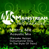 [Download] Marry Me (Acoustic Karaoke Version, Instrumental Only) [In the Style of Train] MP3