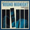 'Round Midnight - Various Artists