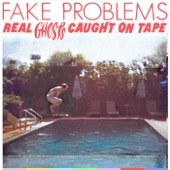 Fake Problems - White Lies