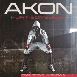 Hurt Somebody (Edited Version) [feat. French Montana] - Single Mp3 Download