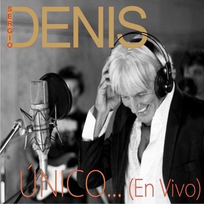 Único... (En Vivo) - Sergio Denis