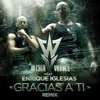 Gracias a Ti (Remix) [feat. Enrique Iglesias] - Single, Wisin & Yandel