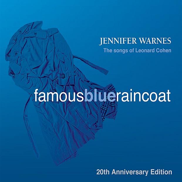 Famous Blue Raincoat: 20th Anniversary Edition by Jennifer Warnes ...