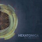 Hexatonica - Visionario