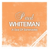 Paul Whiteman - Whispering