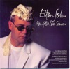 You Gotta Love Someone - Single, Elton John