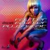 Faster Faster Pussycat (Let's Go!) [feat. DJ King Tutt] - EP ジャケット写真