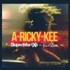 A Ricky Kee SuperMartXé vs RedOne