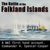 The Battle of the Falkland Islands: 1914: The Royal Navy and War in the Sout Atlantic in the Early Days of the First World War (Unabridged)