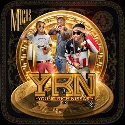 View album Migos - Young Rich N*ggas