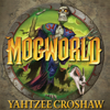 Yahtzee Croshaw - Mogworld (Unabridged) artwork