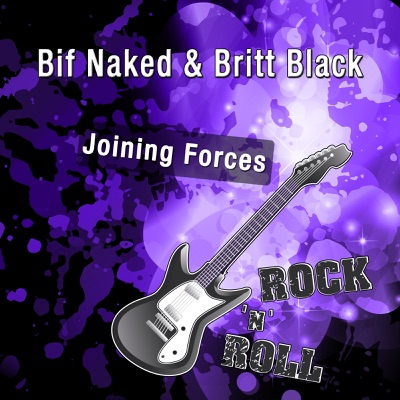 Joining Forces - Bif Naked