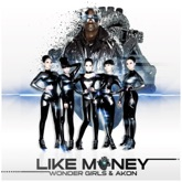 Like Money (feat. Akon) - Single