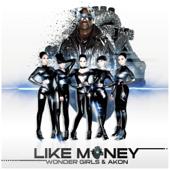 Like Money (feat. Akon)