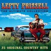 Lefty Frizzell - If You've Got the Money (I've Got the Time)