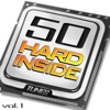 50 Hard Inside Tunes, Vol. 1 - 50 Hardstyle 2012 - 2013 Hard Techno Electro & Jumpstyle Anthems