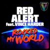 Rocked My World (feat. Vince Harder) - EP, Red Alert