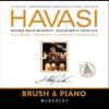 Brush & Piano - HAVASI