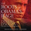 The Roots of Obama's Rage (Unabridged) AudioBook Download
