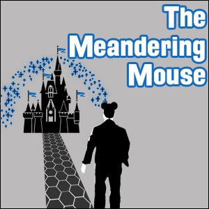 The Meandering Mouse Podcast - Disney Park Adventures (AUDIO ONLY)