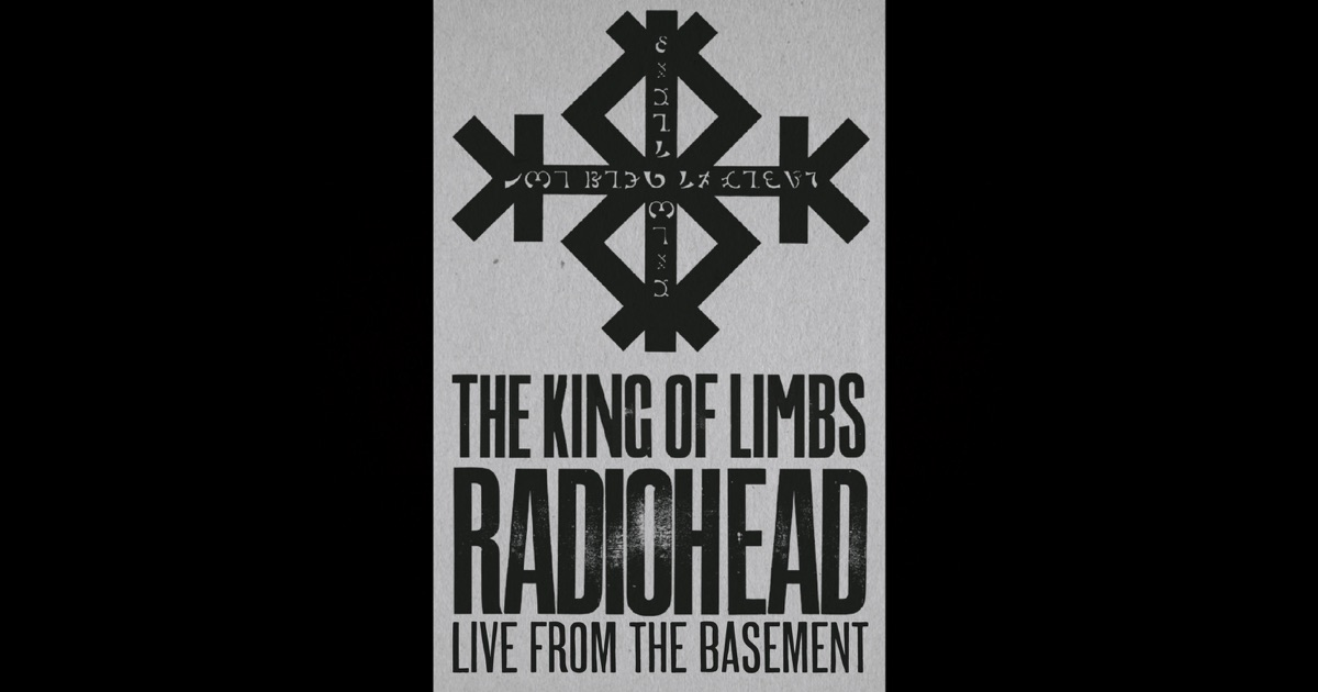 the king of limbs live from the basement by radiohead on apple music