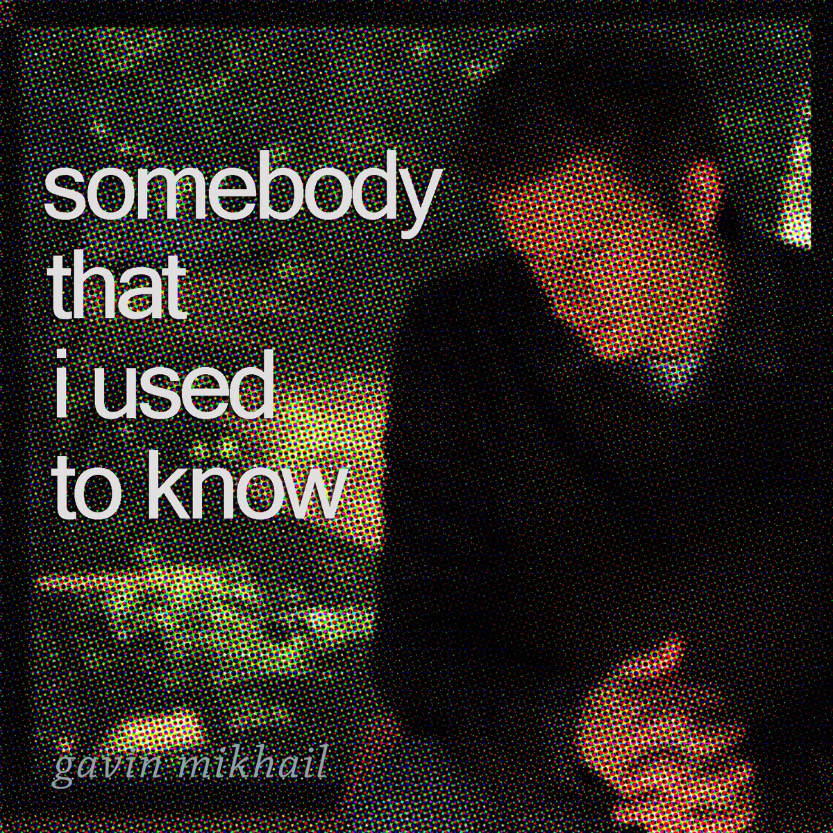 Somebody That I Used To Know - Single Album Cover by Gavin ...