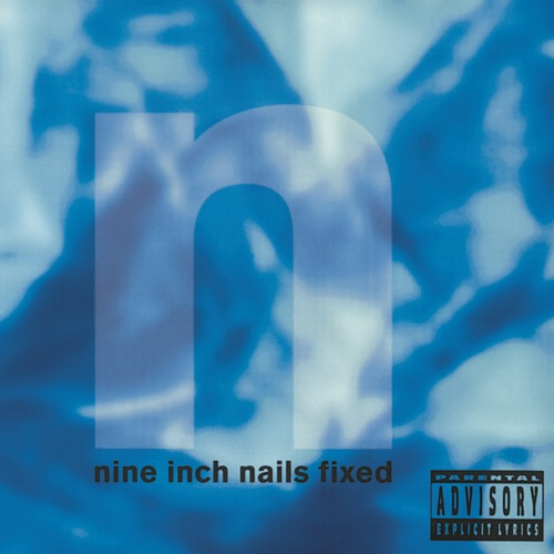 Nine Inch Nails - Fixed - EP