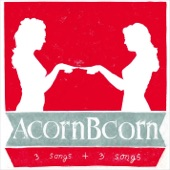 Acorn Bcorn - A Shape That's Hard to Break