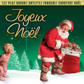 Joyeux Noël : Les plus grands artistes français chantent Noël