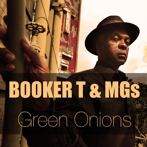 Booker T & The Mg's - Green Onions