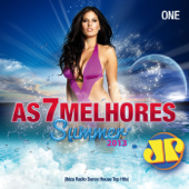As 7 Melhores Summer 2013 Jovem Pan (Ibiza Radio Dance House Top Hits), Vol. One