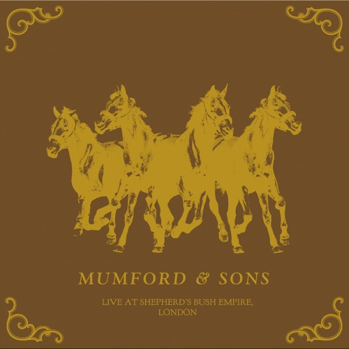 Mumford & Sons - Live from Shepherd's Bush Empire, London