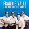 Frankie Valli & The Four Seasons - Working My Way Back to You (Remastered) artwork