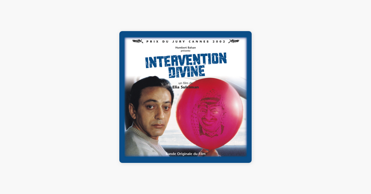 Intervention Divine (Elia Suleiman's Original Motion Picture
