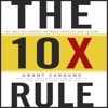 The 10X Rule: The Only Difference Between Success and Failure (Unabridged) AudioBook Download