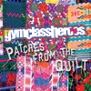 Patches from the Quilt - EP, Gym Class Heroes