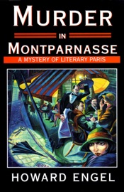 Murder in Montparnasse: A Mystery of Literary Paris (Unabridged) - Howard Engel mp3 listen download