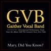 Mary, Did You Know? (Performance Tracks) - EP, Gaither Vocal Band